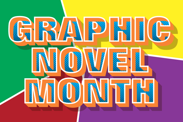July Is Graphic Novel Month Image