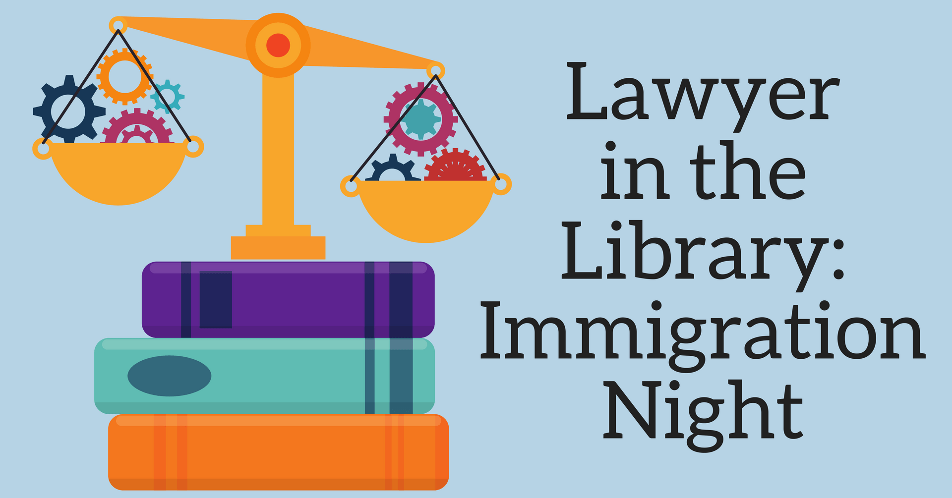 Lawyer in the Library: Immigration Night