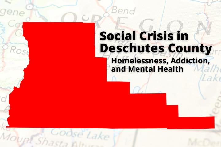 Social Crisis in Deschutes County