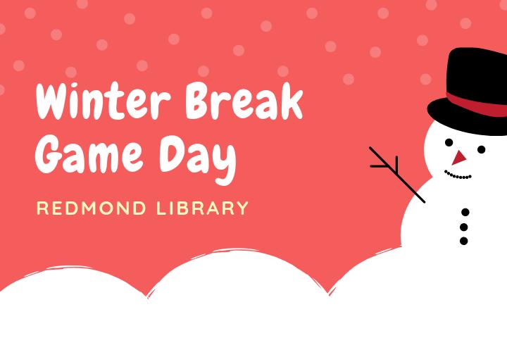 Winter Break Game Day