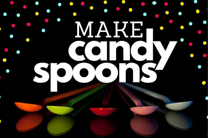 Make Candy Spoons
